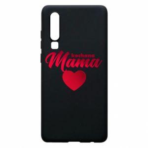 Huawei P30 Case mother heart