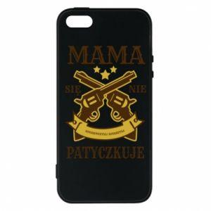 iPhone 5/5S/SE Case Mama się nie patyczkuje