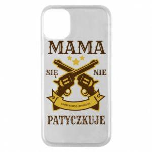 iPhone 11 Pro Case Mama się nie patyczkuje