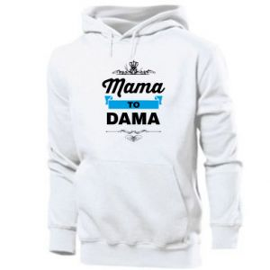 Men's hoodie Mother to the lady