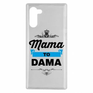 Samsung Note 10 Case Mother to the lady