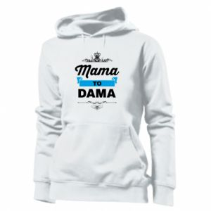Women's hoodies Mother to the lady