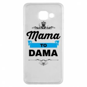 Samsung A3 2016 Case Mother to the lady