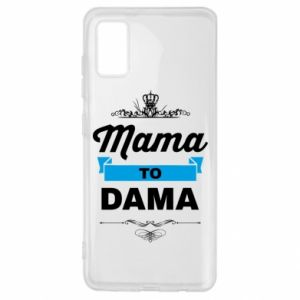 Samsung A41 Case Mother to the lady