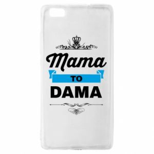 Huawei P8 Lite Case Mother to the lady