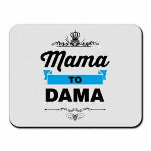 Mouse pad Mother to the lady