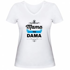 Damska koszulka V-neck Mama to dama