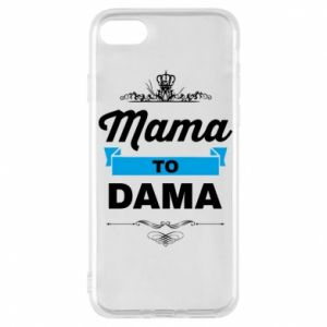 Phone case for iPhone 7 Mother to the lady