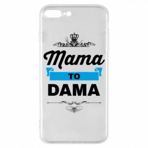 iPhone 7 Plus case Mother to the lady