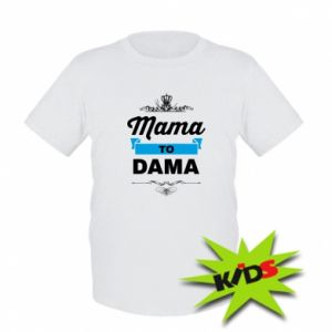 Kids T-shirt Mother to the lady