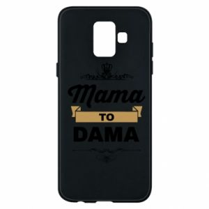 Samsung A6 2018 Case Mother to the lady