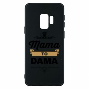 Phone case for Samsung S9 Mother to the lady