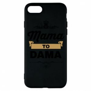 Phone case for iPhone 8 Mother to the lady