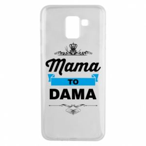 Samsung J6 Case Mother to the lady