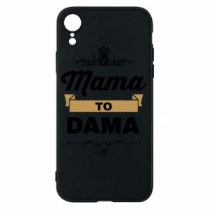 Phone case for iPhone XR Mother to the lady