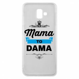 Phone case for Samsung J6 Plus 2018 Mother to the lady