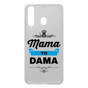 Phone case for Samsung A60 Mother to the lady