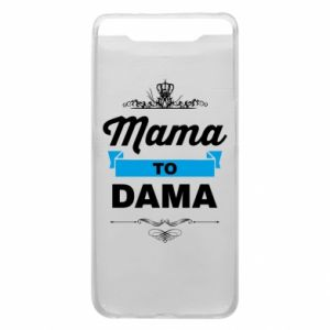 Phone case for Samsung A80 Mother to the lady