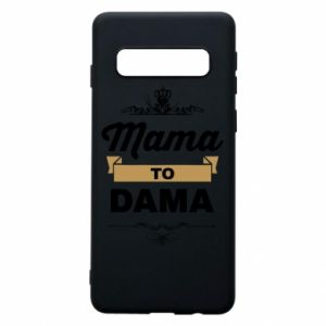 Samsung S10 Case Mother to the lady
