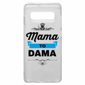 Phone case for Samsung S10+ Mother to the lady