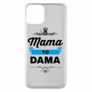 Phone case for iPhone 11 Mother to the lady