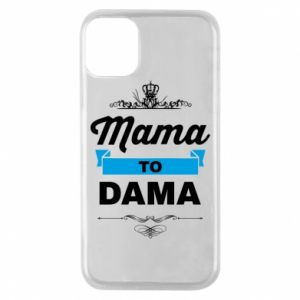 Phone case for iPhone 11 Pro Mother to the lady