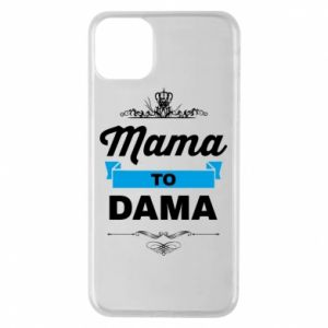 Phone case for iPhone 11 Pro Max Mother to the lady