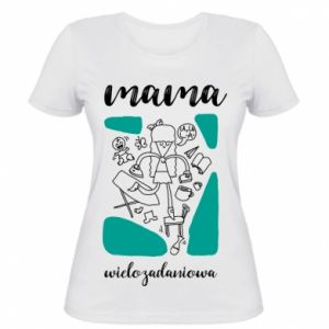 Women's t-shirt Multi-tasking mom