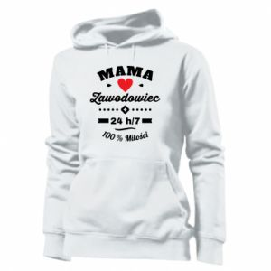 Women's hoodies Mom is a Pro