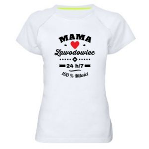 Women's sports t-shirt Mom is a Pro