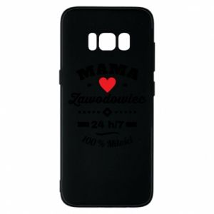 Samsung S8 Case Mom is a Pro