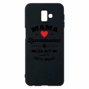Samsung J6 Plus 2018 Case Mom is a Pro