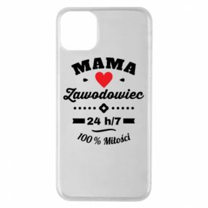iPhone 11 Pro Max Case Mom is a Pro