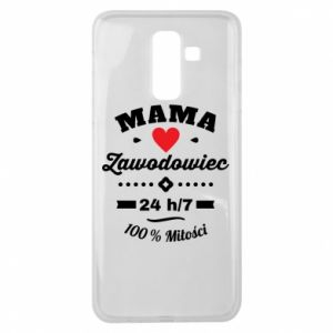 Samsung J8 2018 Case Mom is a Pro