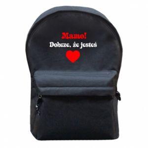 Plecak z przednią kieszenią Mamo! Dobrze, że jesteś