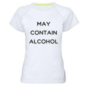 Damska koszulka sportowa Napis: May contain alcohol