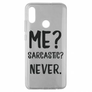 Huawei Honor 10 Lite Case Me? Sarcastic? Never.