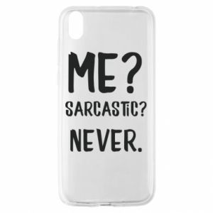 Huawei Y5 2019 Case Me? Sarcastic? Never.