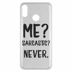 Huawei Y9 2019 Case Me? Sarcastic? Never.