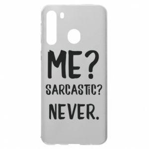 Etui na Samsung A21 Me? Sarcastic? Never.