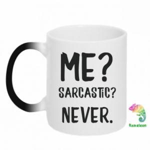 Kubek-kameleon Me? Sarcastic? Never. - PrintSalon