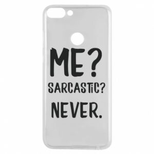 Phone case for Huawei P Smart Me? Sarcastic? Never.