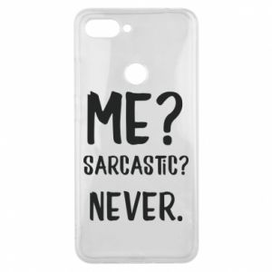 Phone case for Xiaomi Mi8 Lite Me? Sarcastic? Never.