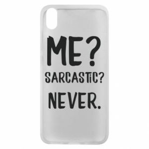 Phone case for Xiaomi Redmi 7A Me? Sarcastic? Never.