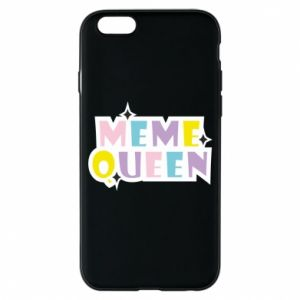 Phone case for iPhone 6/6S Meme queen