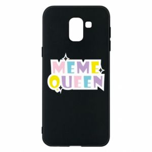 Phone case for Samsung J6 Meme queen