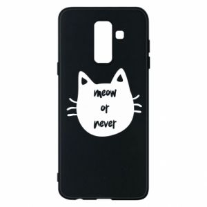 Samsung A6+ 2018 Case Meow or never