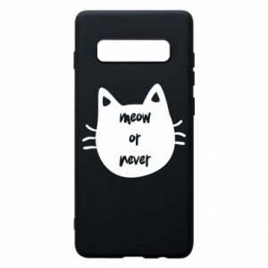 Samsung S10+ Case Meow or never