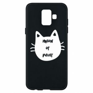 Samsung A6 2018 Case Meow or never