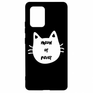 Samsung S10 Lite Case Meow or never
